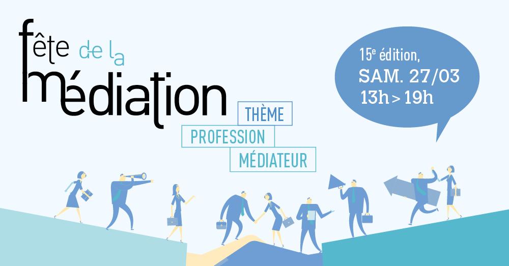15ème fête de la médiation organisée par l'Ifomene – Samedi 27 mars 2021 de 13 à 19 heures